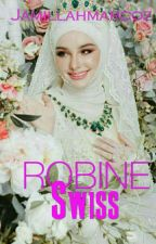 Robine Swiss (COMPLETED) by Jamillahmarcoz