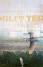 MILI(me)TER by Kelingmanis