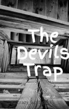 The Devils Trap by crazy_wolf_pack