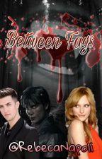 Between Fangs (Logan Henderson y Rebeca Di Napoli) Complete by RebecaNapoli