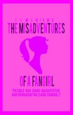 The Misadventures Of A Fangirl [BOOK 2 DISCONTINUED] by jiminism
