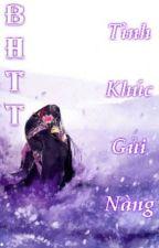 [BHTT] [Fiction] Tình Khúc Gửi Nàng (Tiếp) by VLnhHuyt