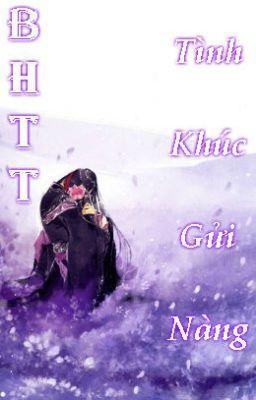 [BHTT](2)Tình Khúc Gửi Nàng