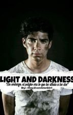 Ligth and Darkness《Jos Canela》 by -JohnsonGirl