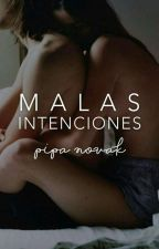 Malas intenciones by InaBelov