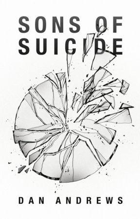 Sons of Suicide by danieljamesandrews