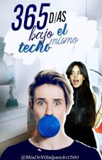 365 Días Bajo El Mismo Techo. (A.V y ___) by MiaDeVillalpando1590