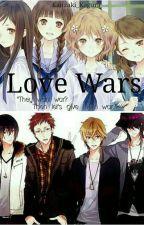 Love Wars (Girls V.S Boys) - On Going - by Kanzaki_Kagura