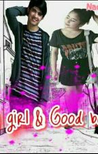 Bad Girl & Good Boy by NadiaStories06