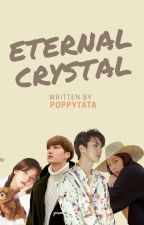 [END] Eternal Crystal by Poppytata