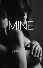 Mine by Afrin-Tan