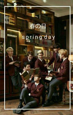 SPRING DAY BY BTS - imanqstn - Wattpad