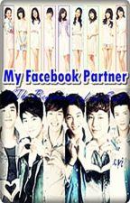 MY FACEBOOK PARTNER (The Beginning Of An End) by koalaKHU