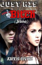 Bitch (Jelena) by _Gypsy_Girl_