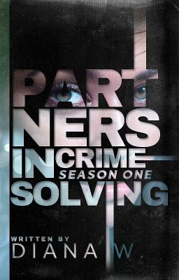 Partners In Crime Solving [S1- completed]