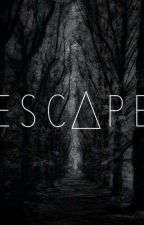 Escape! by idontwantanymore