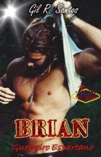 PRÉVIA Brian: Guerreiro Espartano by GilRSantos2015