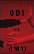 Odi et Amo by Juniper_goblinfly