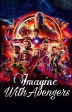 Imagine With Avengers (TÜRKÇE)~DÜZENLENİYOR by thatsmarvelgirl