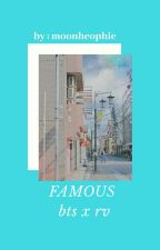 Famous  by snickeur