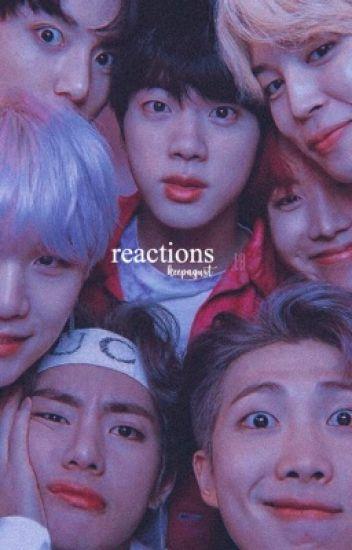 reactions | ᴮᵀˢ