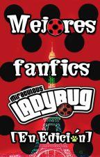 Mejores Fanfics de Miraculous Ladybug [EN EDICIÓN] by TePi57