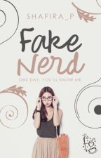 Fake Nerd ( SLOW UPDATE ) by Shafira_P