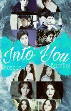 Into You  by BaoziTroll