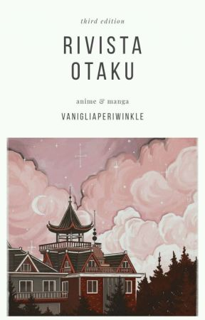 rivista otaku 3 by vanigliaperiwinkle