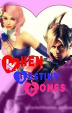 When destiny comes by Chelle_Pearl