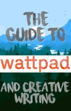 The Guide to Wattpad by _EscapingParadise_