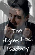 The Highschool Badboy by Logies_Girl