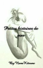Petites Histoires De Sexe by MeyNeko