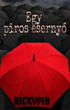 Egy piros esernyő by RickyPy