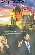 La Princesa y el Phenomenal (En Edición.) by kevinstylesp8