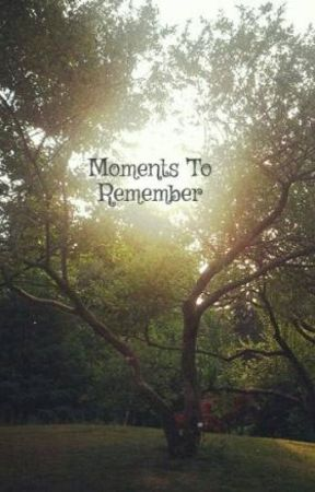 Moments To Remember by itsme_raxel