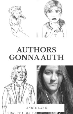 Authors gonna auth by AnnieAikoRose