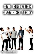 One Direction Spanking Story by ziamstruelove