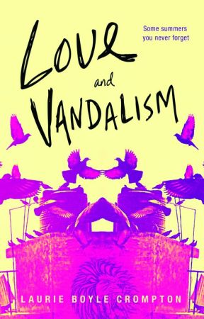 LOVE & VANDALISM by LaurieBoyleCrompton