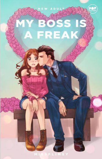 My Boss is a Freak (Published under PopFiction)