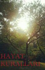 HAYAT KURALLARI by Emin_Can_ERGUL