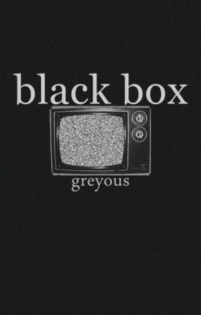 Black Box by greyous