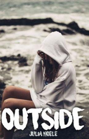 Outside || Julia Noele by julianoele