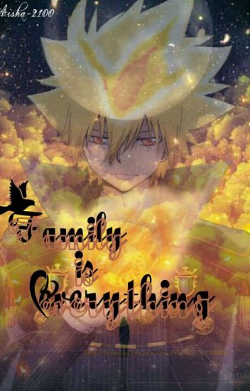 Family is everything {KHR❤} (متوقفة إلى حين انتهائي منها)
