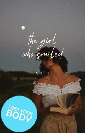 The Girl Who Smiled | #Wattys2018 by nutella_fad