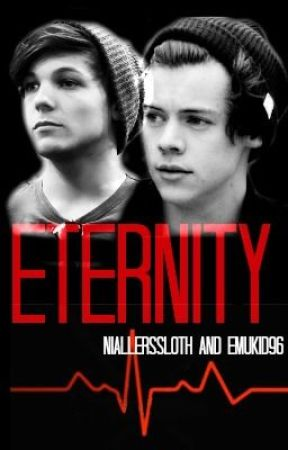 Eternity (Larry Stylinson AU) (Discontinued) by emukid96