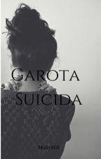 Garota Suicida by Mally203