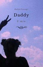 Daddy |YoonMin| by BabysYoongi