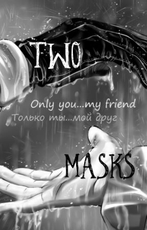 Two Masks (A Marble Hornets Fanfic) by KaoticWolf