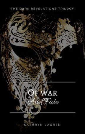 Of War And Fate by KathrynLauren